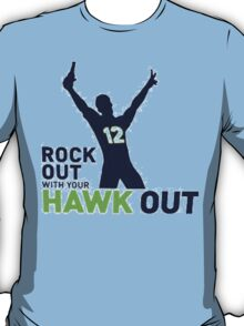 Rock Out Hawk Out T-Shirt