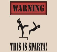 Warning: This is Sparta! by mobii