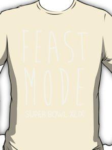Feast Mode Super Bowl T-Shirt