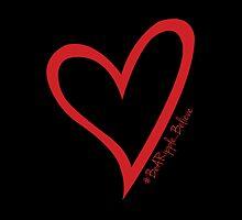 #BeARipple...Believe Red Heart on Black by BeARipple