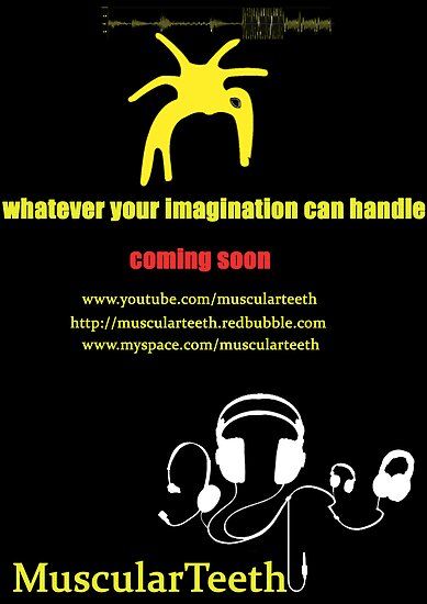 Promote yourself comp - MuscularTeeth Poster by MuscularTeeth
