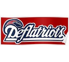 DEFLATRIOTS - DEFLATEGATE - New England Patriots  Poster