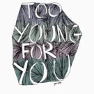 too young by Lars