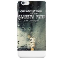 And when it rains... - Paramore - When It Rains lyrics iPhone Case/Skin