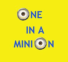 One In A Minion by hannahdethier