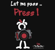 Red - The New Guy - Let me pass .. Press ! by RedTheNewGuy
