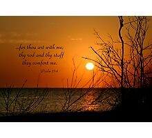 Thou Art With Me Photographic Print