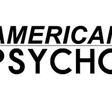 B - american beauty/AMERICAN PSYCHO by rikell