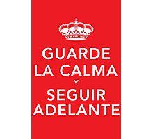 Guarde La Calma Y Seguir Adelante Photographic Print