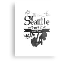 You Look So Seattle Metal Print