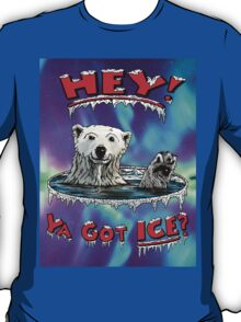 "Waving Polar Bear: ""Hey! Ya Got ICE?"" T-Shirt"