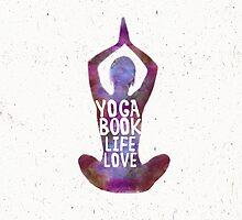 Yoga: book, life, love Caribbean colors by Pranatheory