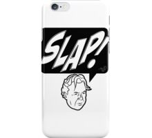 HITCH-SLAP! (Part 3: The Bludgeoning) iPhone Case/Skin