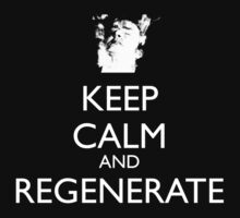 Keep Calm And Regenerate Kids Clothes
