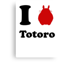 I Love Totoro Canvas Print