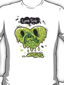 Love Sick T-Shirt