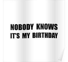 Nobody Knows Birthday Poster