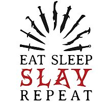 Eat Sleep SLAY Repeat Photographic Print