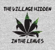 The Village Hidden in The Leaves by BlackHokageBruh