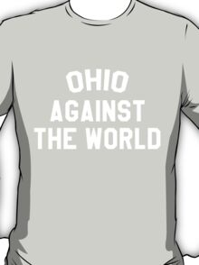 OHIO against the world T-Shirt