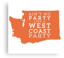 Aint No Party - WA Canvas Print