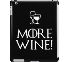 More Wine iPad Case/Skin