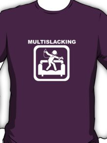 Multislacking - White T-Shirt