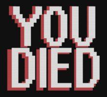 You Died - Dark Souls Tee by Sangre