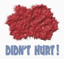 PAINT BALL T (DIDN'T HURT!) by DARREL NEAVES