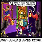 Museum Of Modern Roadkill by Rick  London
