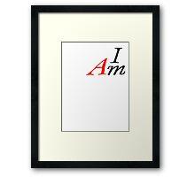 I AM by Tai's Tees Framed Print