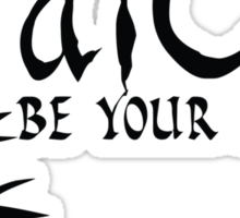 Tai Chi - Be Your Action Sticker