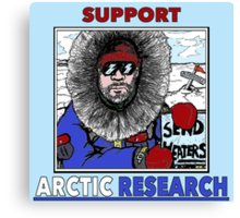 Support Arctic Research: Send Heaters Canvas Print