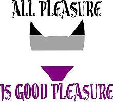 [Ace-Flag] All Pleasure Is Good Pleasure by ShaneVamp