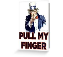 Uncle Sam - Pull My Finger Greeting Card