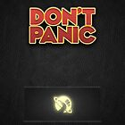 Don't Panic!  by brentwards