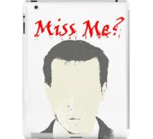 Miss Me?  Moriarty is coming iPad Case/Skin