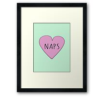 I LOVE NAPS Framed Print