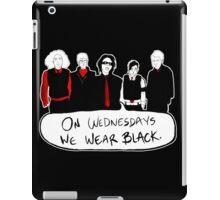 on wednesdays iPad Case/Skin