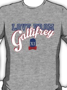 Love from Gallifrey! T-Shirt