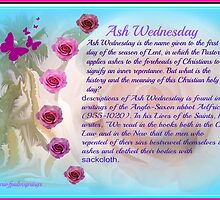 Ash Wednesday    Dedicated To Ash Wednesday by Sherri     Nicholas
