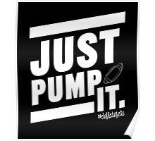 Deflate Gate - JUST PUMP IT. Poster
