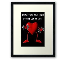 ❤ ❥ ♡ ♥ WEIGHTING VALENTINE 2 MAKE U MINE ❤ ❥ ♡ ♥ Framed Print