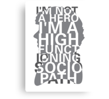 Not a Hero Canvas Print