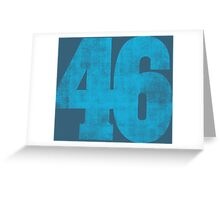 forty-six Greeting Card