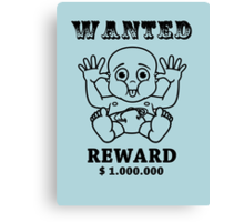 wanted missing child - reward 1 million dollar Canvas Print