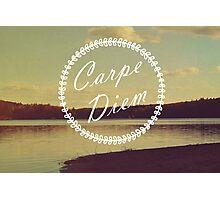 Carpe Diem  Photographic Print
