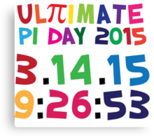 Excellent 'Ultimate Pi Day 2015 Color Explosion' T-shirts, Hoodies, Accessories and Gifts Canvas Print