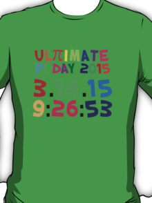 Excellent 'Ultimate Pi Day 2015 Color Explosion' T-shirts, Hoodies, Accessories and Gifts T-Shirt