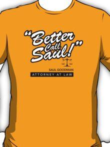 Better Call Saul- Breaking Bad T-Shirt